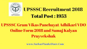 UPSSSC Gram Vikas Panchayat Adhikari VDO Online Form 2018